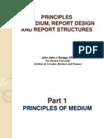 Principles of Report Medium, Design and Structures