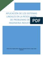 APLICACIÓN DE LOS SISTEMAS LINEALES EN LA RESOLUCIÓN DE PROBLEMAS DE LA INGENIERIA INDUSTRIAL