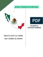 México Ante La Crisis Que Cambio Al Mundo