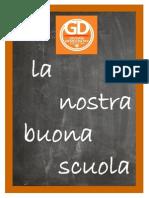 La Nostra Buona Scuola - I GD Esquilino dicono la loro per un'istruzione a misura di studente