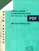 Silva Sanchez, Jesus m - Politica Criminal y Nuevo Derecho Penal