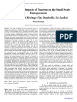 The Perceived Impacts of Tourism on the Small Scale  Entrepreneurs (Case of World Heritage City Dambulla, Sri Lanka)