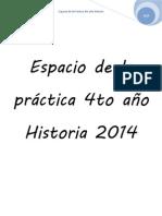 Espacio de La Práctica 4to Año Historia 2014 TODO
