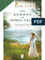A La Sombra Del Arbol Kauri - Sarah Lark