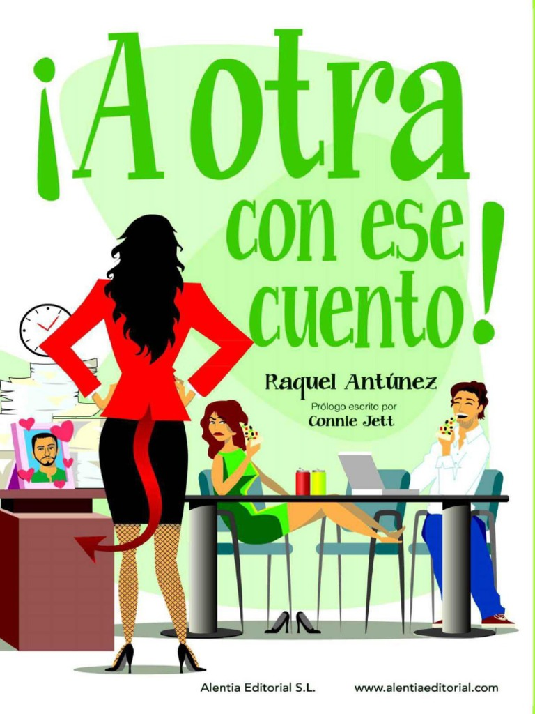 A otra con ese cuento! (Spanish Edition) - Raquel Antunez.pdf