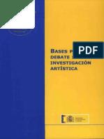 Bases Para Un Debate Sobre Investigación Artística. Pp 9 - 50
