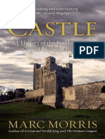 Castle (a History of the Buildings That Shaped Medieval Britain) - Morris, Marc