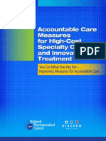 Accountable Care Measures for High Cost Specialty Care and Innovative Treatment
