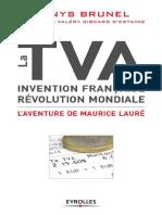 Denys Brunel, Valéry Giscard d'Estaing-La TVA, invention française, révolution mondiale _ L'aventure de Maurice Lauré-Eyrolles (2012)