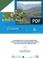 TOMO 1.4 Compensación  por servicios ambientales hídricos –CSAH- en el sector productivo cafetero. Caso microcuenca Toro