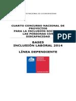Bases InclusiónLaboral_Línea Dependiente 2014