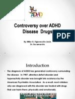 ADHD Disease Drugs