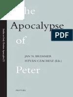 Jan N. Bremmer, Istvan Czachesz The Apocalypse of Peter Studies on Early Christian Apocrypha 2003.pdf