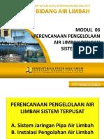 REV Modul 06-AL Perencanaan PAL Dengan Sistem Terpusat 2013 Versi 2(1)