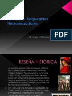 Fármacos  Bloqueantes Neuromusculares