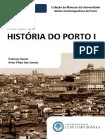 Manual de História Do Porto I (Preview) - Artur Filipe Dos Santos - Edições Universidade Sénior Contemporânea