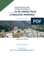 Jornadas Técnicas sobre Incendios Forestales en entorno Interfaz rural y educación ambiental Toledo, 26 y 27-11-2014
