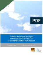 Política Industrial Europea. POLITICA INDUSTRIAL Y COMPROMISO POLITICO