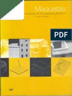 Maquetas manual  de elaboracion La representación del espacio en el proyecto arquitectónico Lorenzo consalez