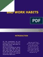 Bad Work Habits