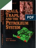 AAPG Memoir 67 - Seals Traps & Petroleum System