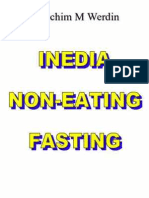 Inedia, Non-Eating, Fasting.