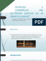 Relevancia y Características Del Dictamen Pericial en El Derecho Penal