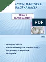 Tema 1.0 Formulación Magistral y Dermofarmacia. Tema 1 - Introducción