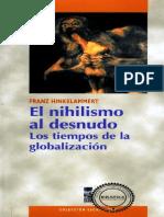 Hinkelammert, Franz_El Nihilismo Al Desnudo. Los tiempos de la globalización