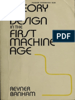 Banham Reyner Theory and Design in the First Machine Age 2nd Ed