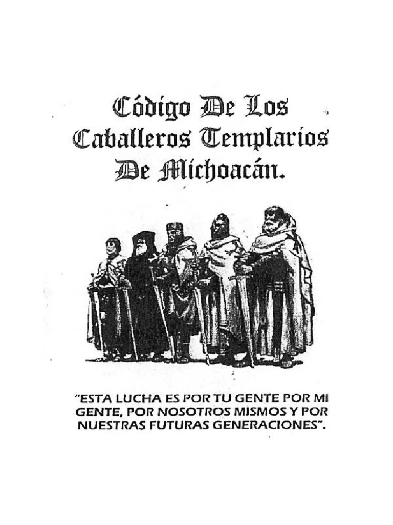 Codigo De Los Caballeros Templarios De Michoacan