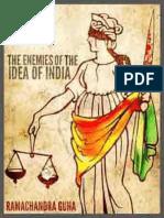 The Enemies of the Idea of India - Ramachandra Guha