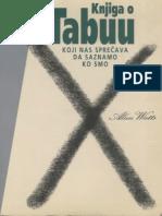 Alan Watts - Knjiga o TABUU koji nas sprečava da saznamo ko smo