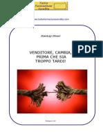 VenditoreCambiaPrimaCheSiaTroppoTardi_1.32