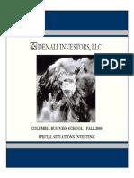 Denali Investors - Columbia Business School Presentation 2008 Fall v3 (1)