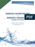Energías mareomotriz y undimotriz