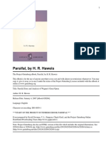 Parsifal Story and Analysis of Wagner's Great Opera, By H. R. Haweis