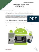 Emuladores y Juegos Para ANDROID