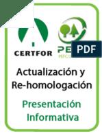 Rehomologación CERTFOR/PEFC - Presentación Informativa.