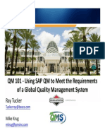 2701 QM 101 Using SAP QM to Meet the Requirements of a Global Quality Management System