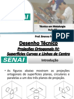 Aula 07 - Projeções Ortogonais IV - Superfícies Curvas e Linhas de Centro.pdf
