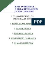 Quienes Fueron Los Líderes de La Revolución Mexicana