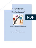A story between two Muhammads. Reflections and Manhaj lessons for the Ummah Today