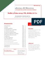 Italia 3 Trim 2014 - Pil Debito & Co
