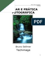 Olhar e prática fotográfica - Techimage
