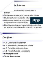 Curs 4 - Tranzactiile FUTURES