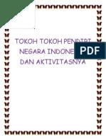 Tokoh Tokoh Pendiri Negara Indonesia Dan Aktivitasnya