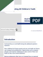 Adolescent Oral Health