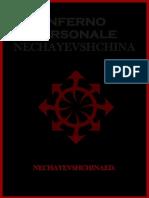 """NECHAYEVSHCHINA """"INFERNO PERSONALE""""-NECHAYEVSHCHINAED."""