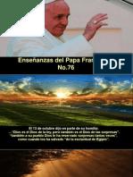 Enseñanzas Del Papa Francisco - Nº 76